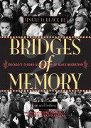 Bridges of Memory Volume 2