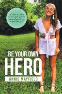 Be Your Own Hero [Pdf/ePub] eBook
