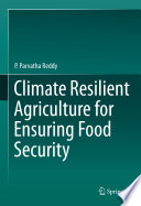Climate Resilient Agriculture for Ensuring Food Security Book