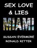 Sex  Love   Lies Miami