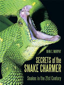 Secrets of the Snake Charmer
