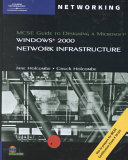 MCSE Guide to Designing a Microsoft Windows 2000 Network Infrastructure