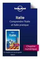 Italie 6 - Comprendre l'Italie et Italie pratique