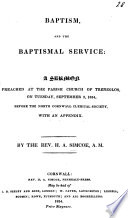 Baptism and the Baptismal Service  A sermon  on 1 Peter iii  21   etc Book PDF