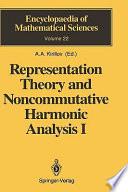 Representation Theory and Noncommutative Harmonic Analysis I