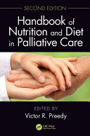 Handbook of Nutrition and Diet in Palliative Care