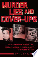 Murder  Lies  and Cover Ups