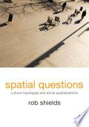 Spatial Questions