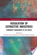 Regulation of Extractive Industries