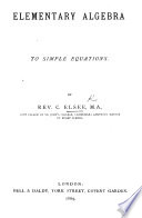 Elementary Algebra to Simple Equations