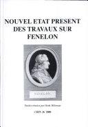 Nouvel état présent des travaux sur Fénelon