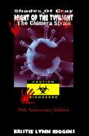 10th Anniversary: Shades of Gray #5 Night of the Twilight- The Chimera Strain Pdf/ePub eBook
