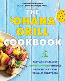 The  Ohana Grill Cookbook