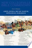 Amos  Hosea  Micah  Nahum  Zephaniah  Habakkuk