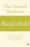 The Sound Machine (A Roald Dahl Short Story)