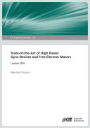 State-of-the-Art of High Power Gyro-Devices and Free Electron Masers. Update 2016 (KIT Scientific Reports ; 7735)