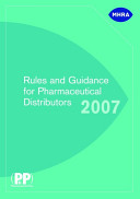 Rules and Guidance for Pharmaceutical Distributors 2007