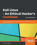 Kali Linux   An Ethical Hacker s Cookbook   Second Edition