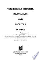 Non-resident Deposits, Investments, and Facilities in India
