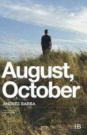 August  October