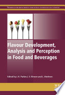 Flavour Development Analysis And Perception In Food And Beverages Book PDF