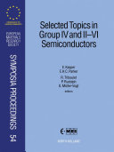 Selected Topics in Group IV and II VI Semiconductors