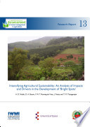 Intensifying Agricultural Sustainability An Analysis Of Impacts And Drivers In The Development Of Bright Spots  Book PDF