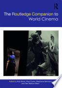 The Routledge Companion to World Cinema