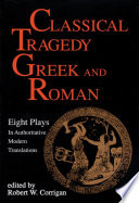 Classical Tragedy, Greek and Roman