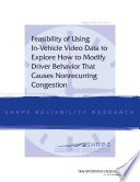 Feasibility of Using In-Vehicle Video Data to Explore How to Modify Driver Behavior That Causes Nonrecurring Congestion Pdf/ePub eBook