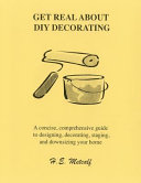 Get Real about DIY Decorating
