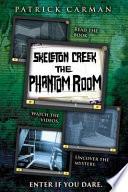 Skeleton Creek: Phantom Room