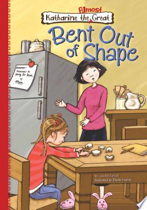 Book 4: Bent Out of Shape