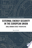 External Energy Security in the European Union