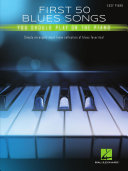 Pdf First 50 Blues Songs You Should Play on the Piano Telecharger