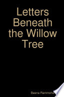 Letters Beneath the Willow Tree