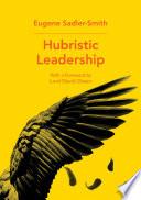 Hubristic Leadership Book
