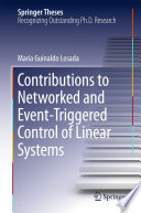 Contributions to Networked and Event-Triggered Control of Linear Systems