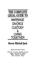 The Complete Legal Guide to Marriage  Divorce  Custody   Living Together