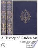 History of Garden Art