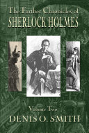 The Further Chronicles of Sherlock Holmes - Volume 2