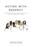 Acting with Respect Book