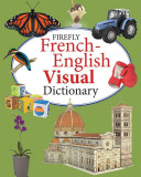 The Firefly French English Visual Dictionary