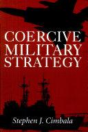 Coercive Military Strategy