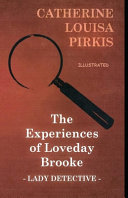 Free The Experiences of Loveday Brooke, Lady Detective Illustrated Book