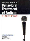 Sense and Nonsense in the Behavioral Treatment of Autism