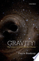 link to Gravity! : the quest for gravitational waves in the TCC library catalog