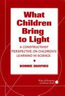What Children Bring To Light
