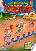 The Ferocious Forest Fire Mystery