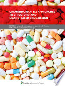 Chemoinformatics Approaches to Structure  and Ligand Based Drug Design